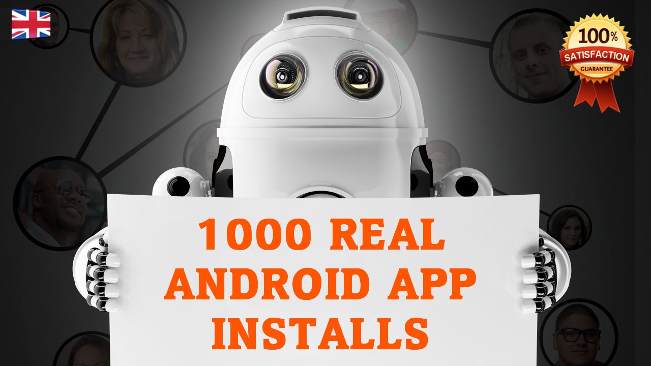 1000 REAL Android App Installs