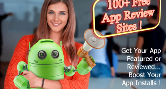 100+ Free App Review Sites For Your Android App