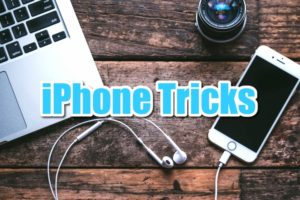 iphone tricks hacks tips